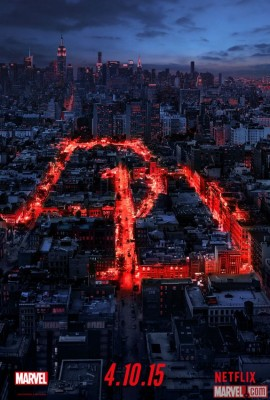 Marvel's Daredevil comes to Netflix April 10th, 2015